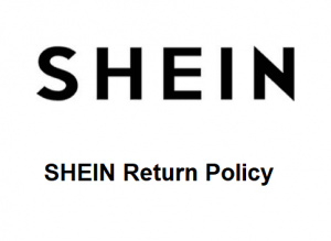 SHEIN Return Policy